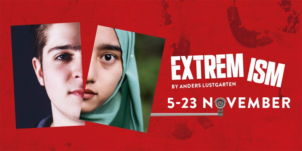 EXTREMISM PLAY: A NEW PLAY AT THEATRE PECKHAM